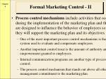 formal marketing control ii