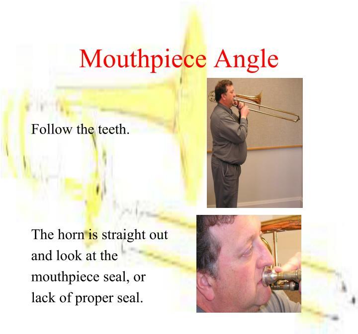 Mouthpiece Angle