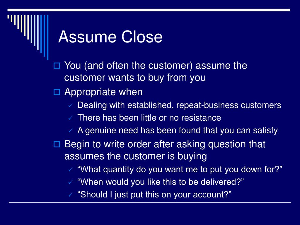 Assume Close