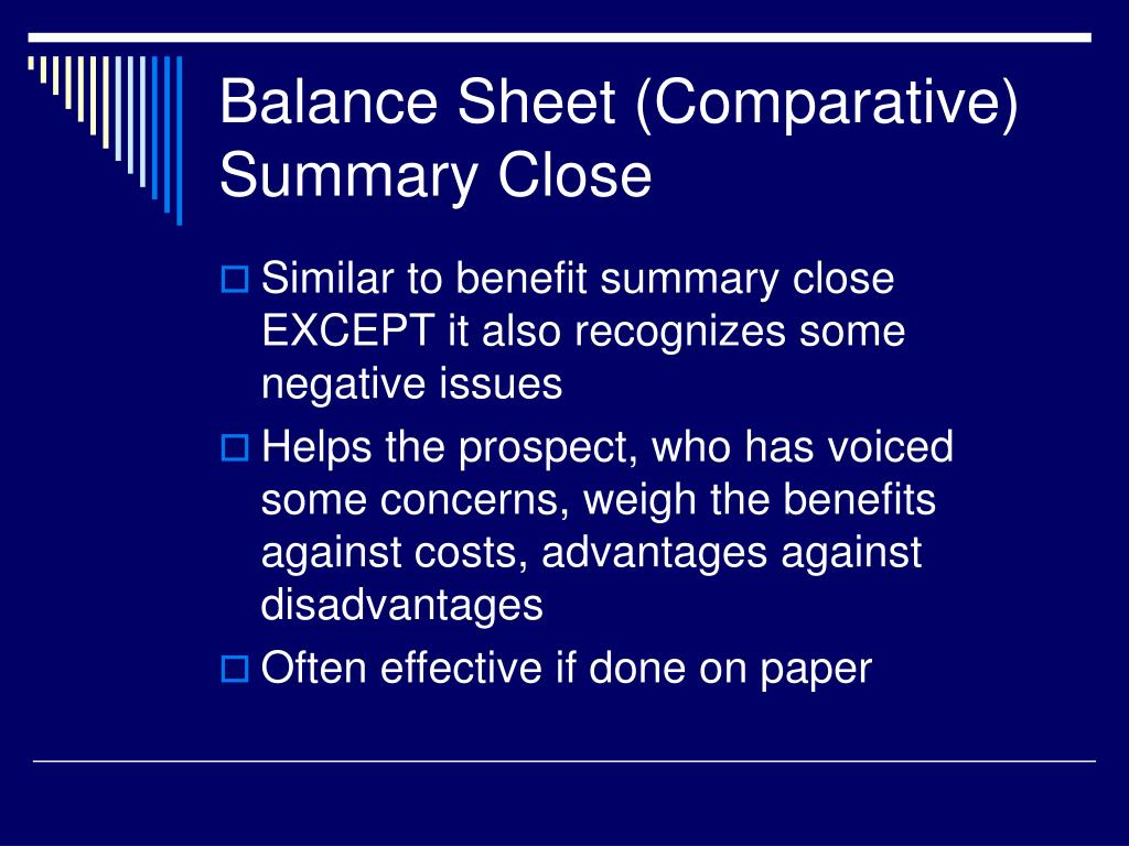 Balance Sheet (Comparative) Summary Close
