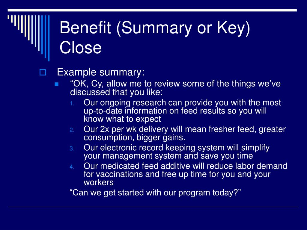 Benefit (Summary or Key) Close