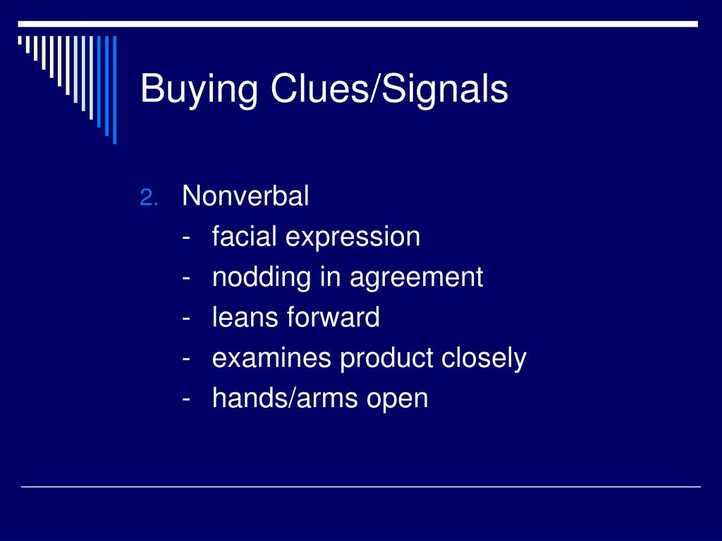 Buying Clues/Signals