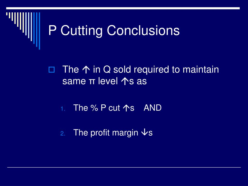 P Cutting Conclusions