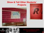show tell other students projects