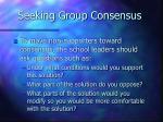 seeking group consensus18