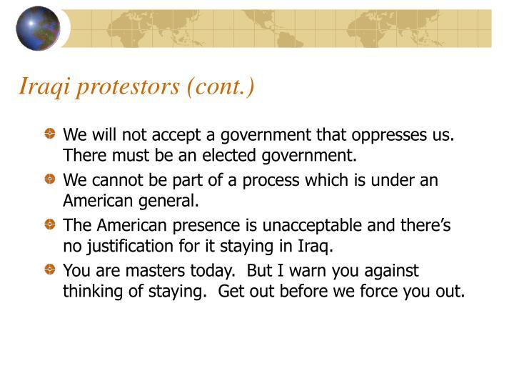 Iraqi protestors (cont.)