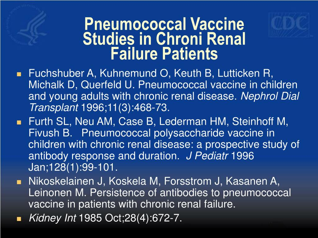 Pneumococcal Vaccine Studies in Chroni Renal Failure Patients