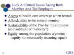 look at critical issues facing both member and the employer