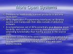 more open systems