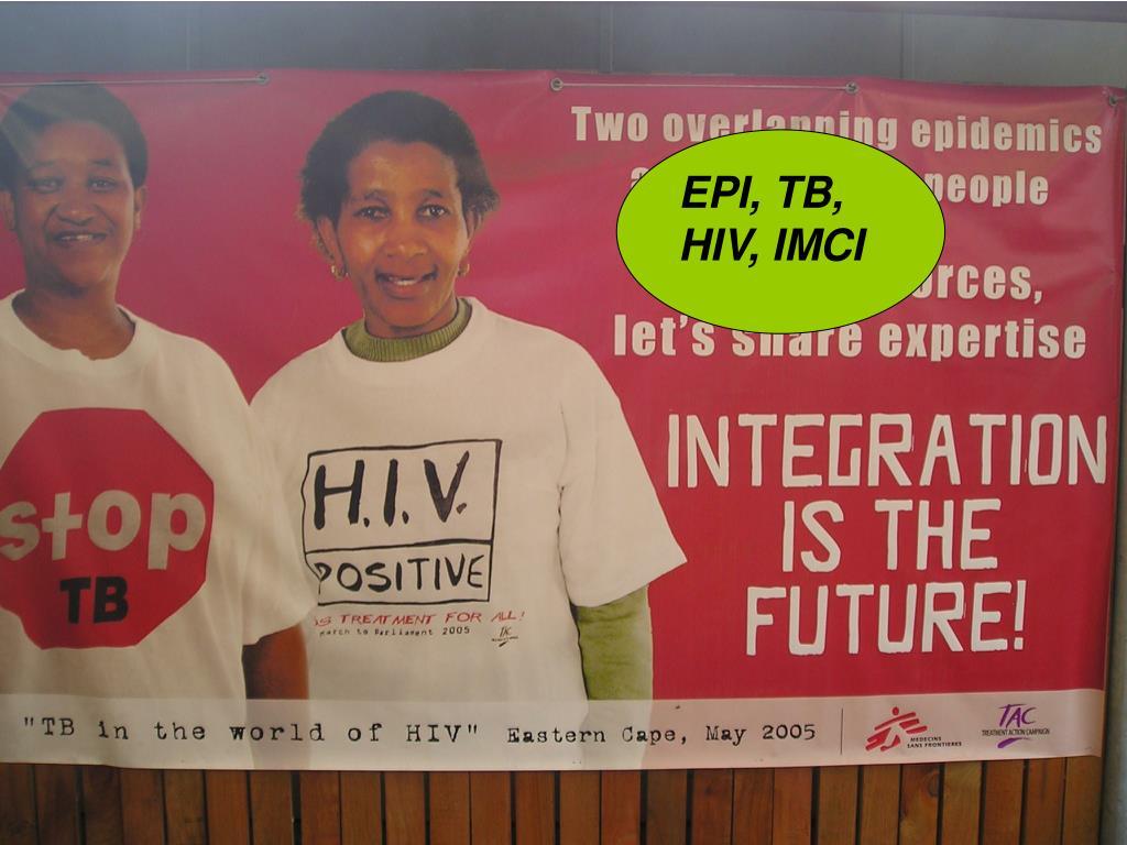 EPI, TB, HIV, IMCI