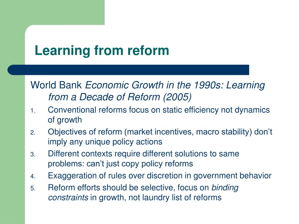 Learning from reform