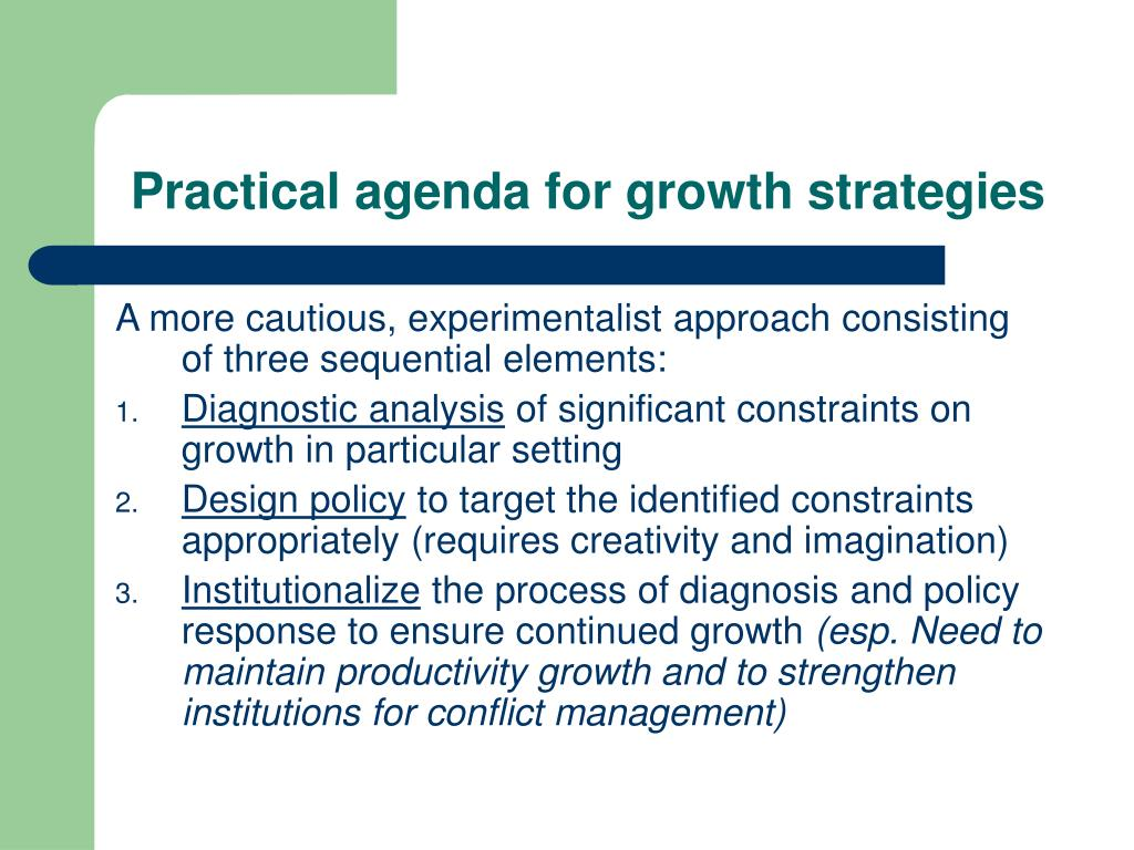 Practical agenda for growth strategies