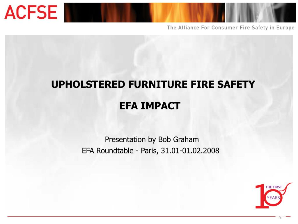 UPHOLSTERED FURNITURE FIRE SAFETY