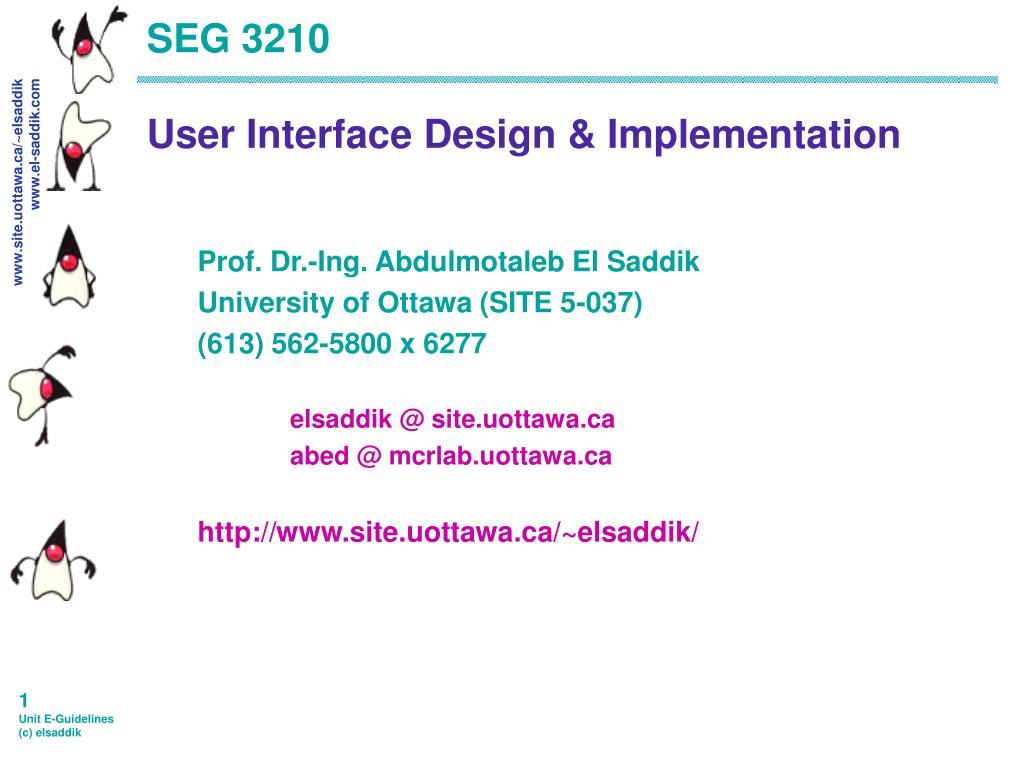 seg 3210 user interface design implementation