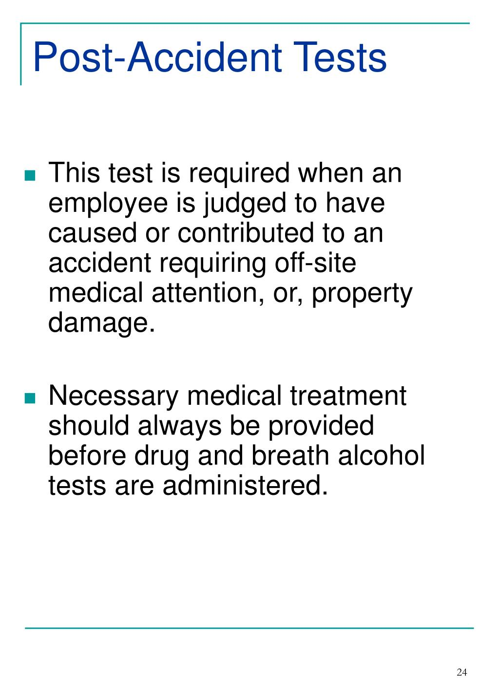 Post-Accident Tests