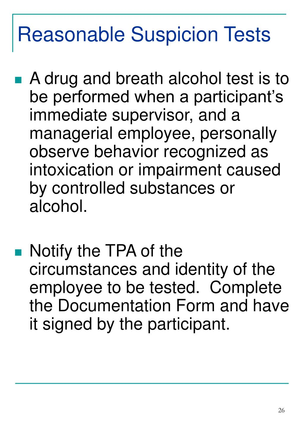 Reasonable Suspicion Tests