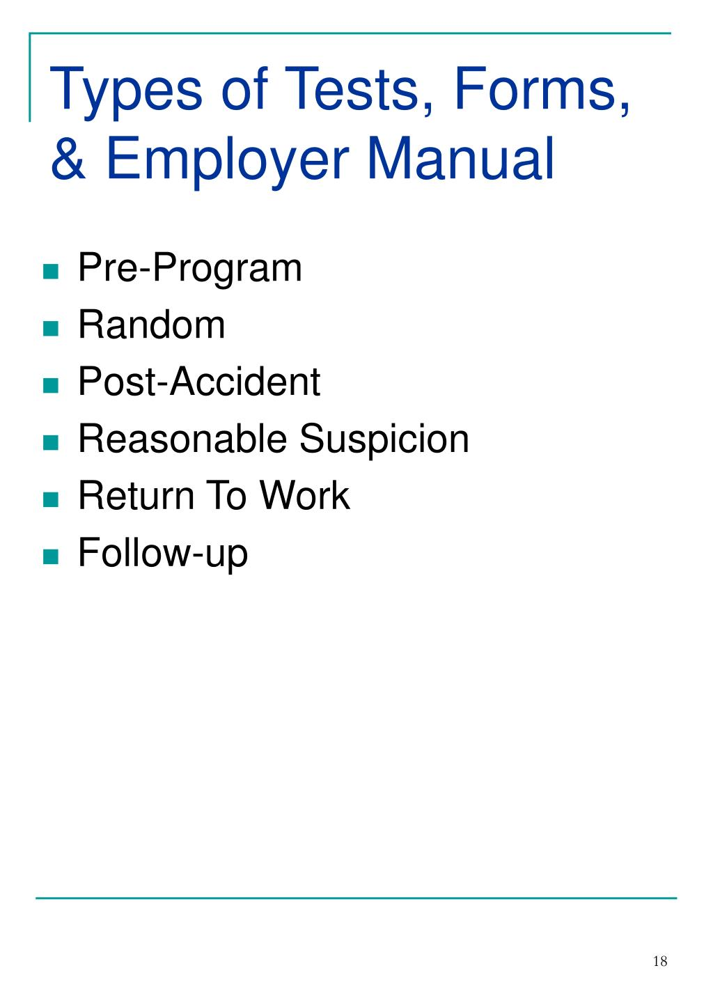 Types of Tests, Forms, & Employer Manual