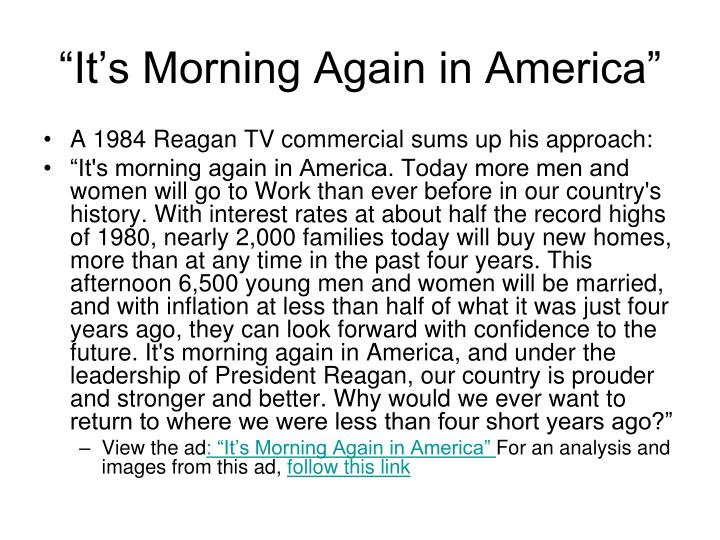 """It's Morning Again in America"""