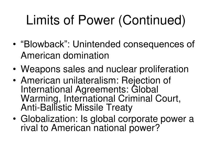 Limits of Power (Continued)