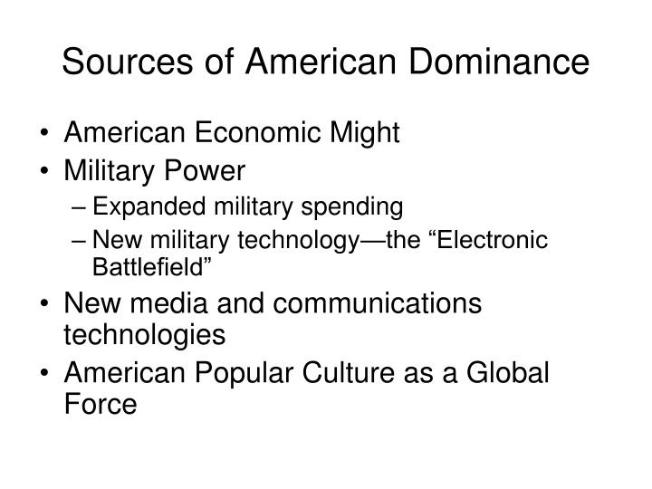 Sources of American Dominance