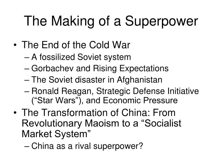 The Making of a Superpower