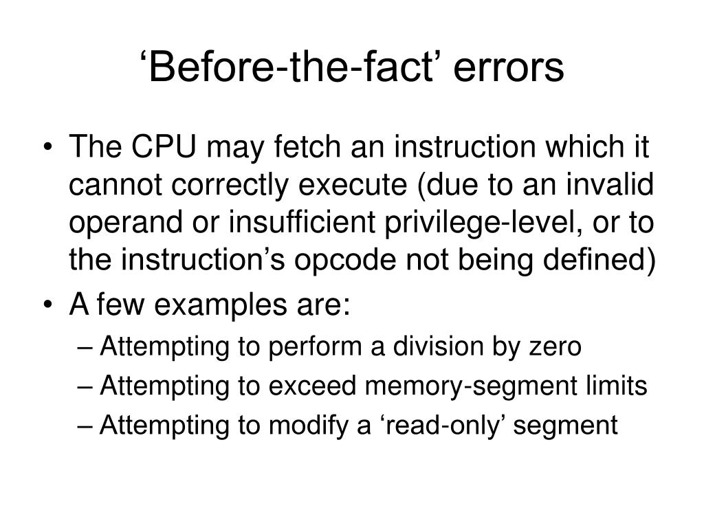 'Before-the-fact' errors