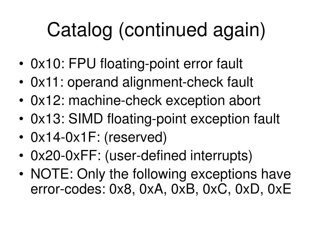 Catalog (continued again)