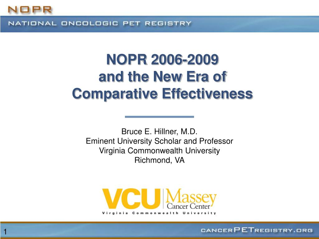 nopr 2006 2009 and the new era of comparative effectiveness