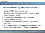 treatment monitoring revisions for nopr 2