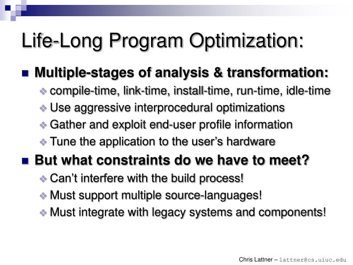 Life long program optimization