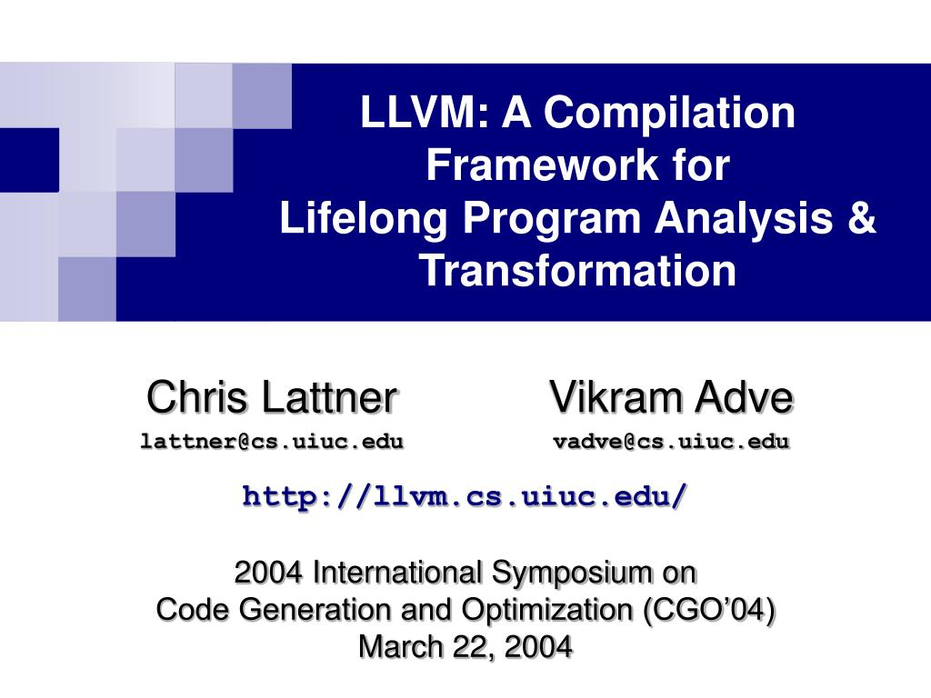 LLVM: A Compilation Framework for