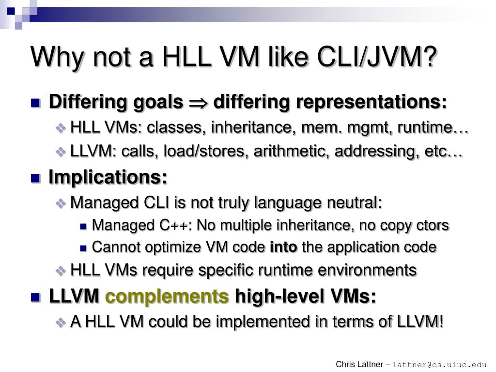 Why not a HLL VM like CLI/JVM?