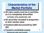 characteristics of the market portfolio