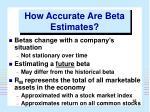 how accurate are beta estimates
