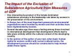 the impact of the exclusion of subsistence agriculture from measures of gdp30