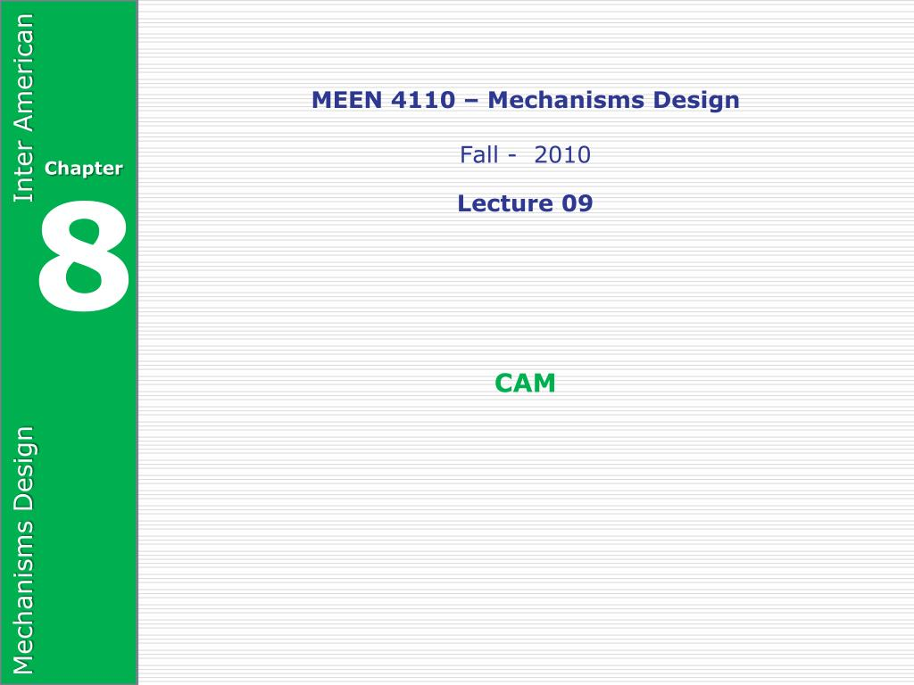 meen 4110 mechanisms design fall 2010 lecture 09