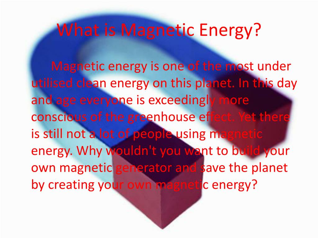 What is Magnetic Energy?