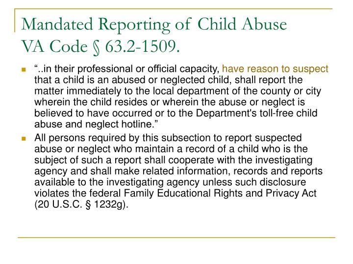 Mandated reporting of child abuse va code 63 2 1509