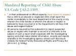 mandated reporting of child abuse va code 63 2 1509
