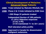 clinical development of melacine advanced stage patients