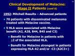 clinical development of melacine stage ii patients cont d19