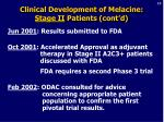 clinical development of melacine stage ii patients cont d23