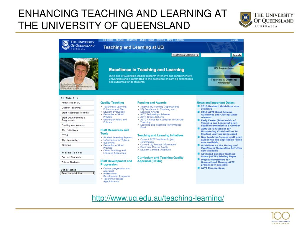 ENHANCING TEACHING AND LEARNING AT THE UNIVERSITY OF QUEENSLAND