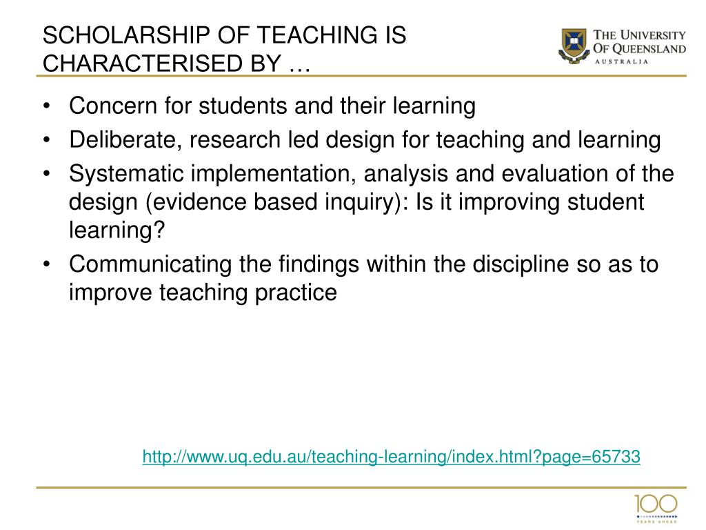 SCHOLARSHIP OF TEACHING IS CHARACTERISED BY …