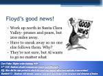 floyd s good news