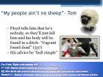 my people ain t no sheep tom 336