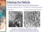 clearing the nebula