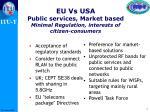 eu vs usa public services market based minimal regulation interests of citizen consumers