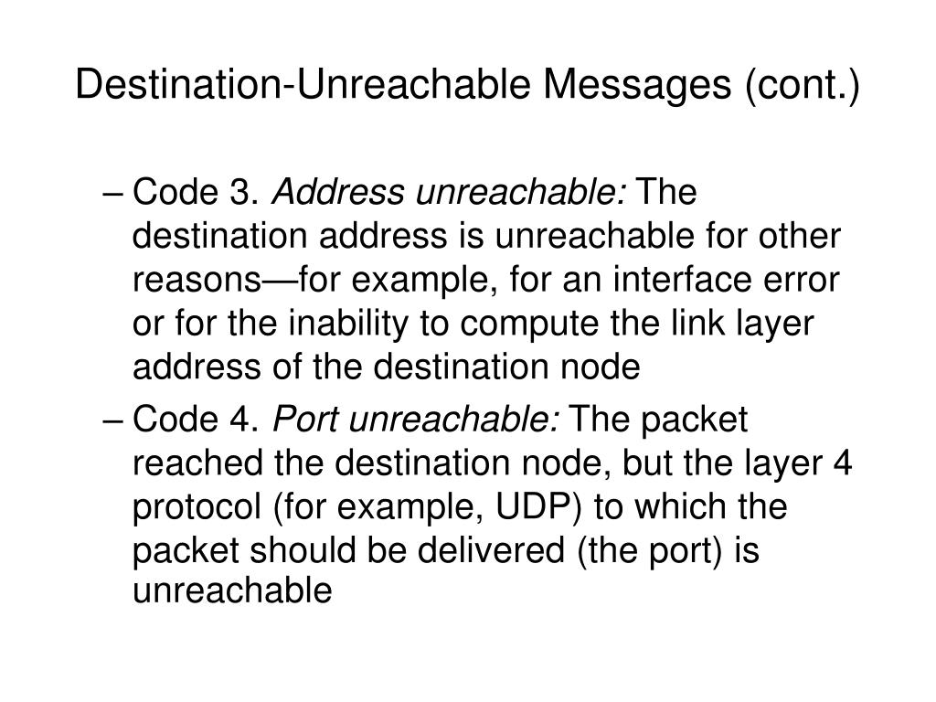 Destination-Unreachable Messages (cont.)