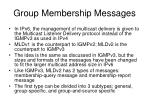group membership messages